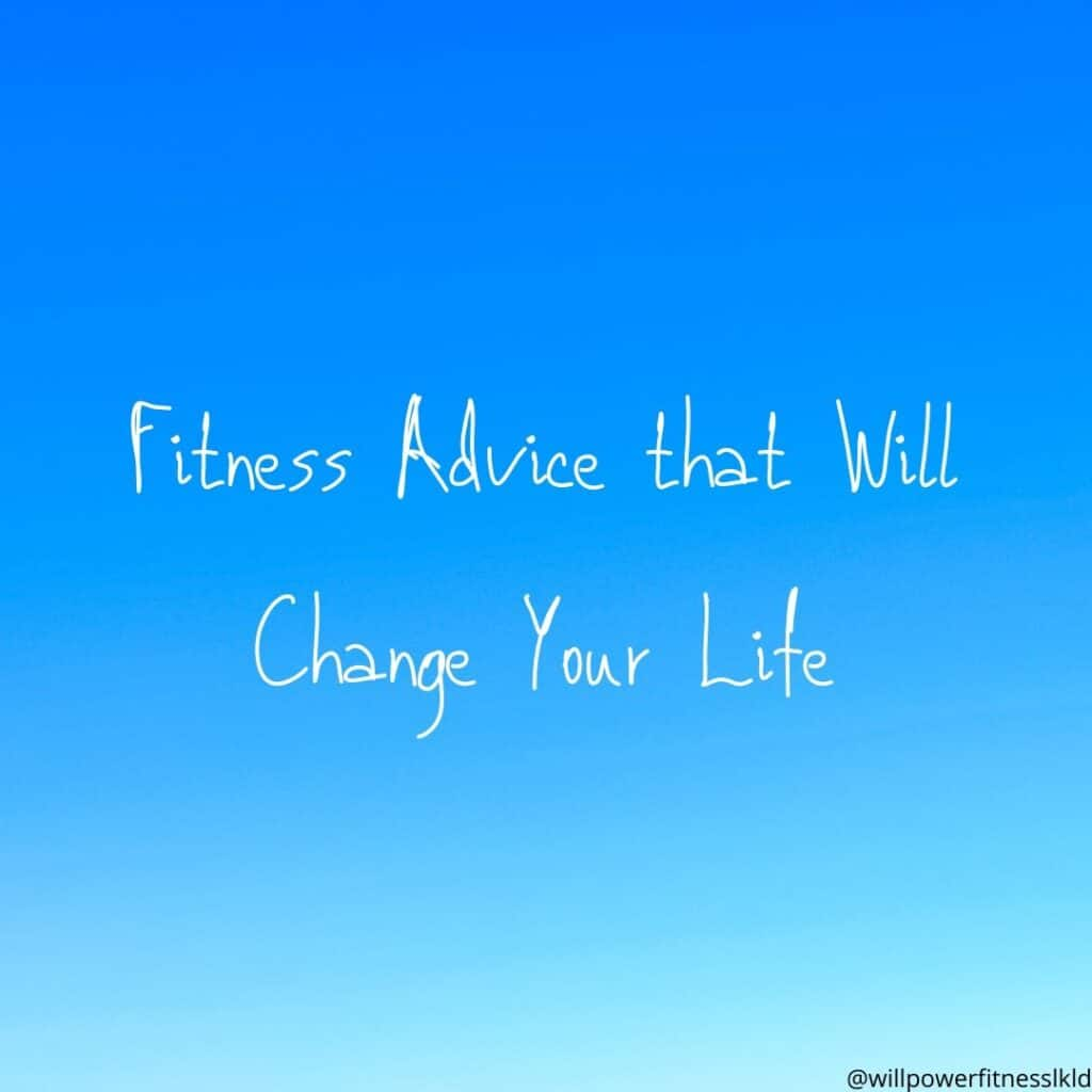 Fitness Advice @ Will Power Fitness